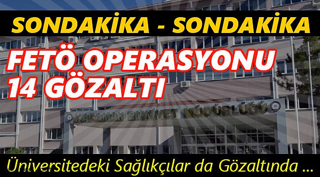 Karaman'da Şafak Operasyonu !