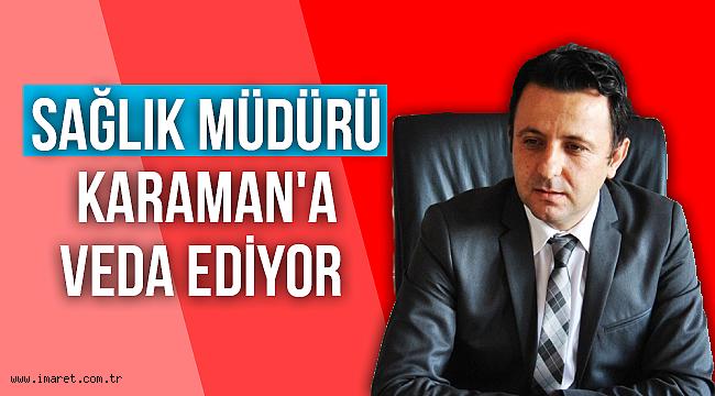 Dr.Ali Rıza ALTUNSOY KARAMAN'A VEDA EDİYOR