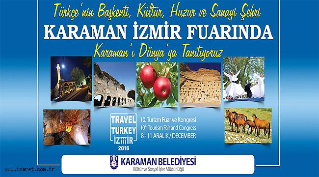 KARAMAN BELEDİYESİ İZMİR FUARINDA KARAMAN'I TANITACAK