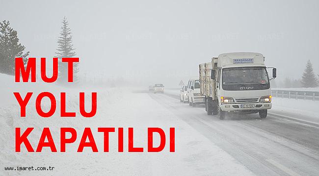 MUT YOLU KAPATILDI