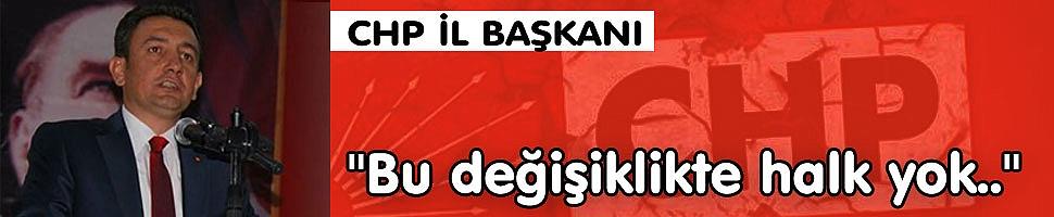 CHP KARAMAN İL BAŞKANINDAN REFERANDUM AÇIKLAMASI GELDİ