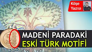"""MADENİ PARADAKİ TÜRK MOTİFİ """"ULUĞKAYIN"""" (Hayat Ağacı)"""