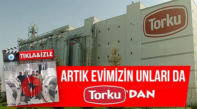 TORKU UN FABRİKASI ÜRETİME BAŞLADI