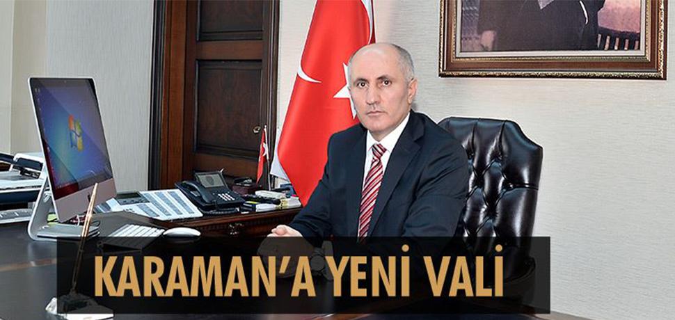 KARAMAN'A YENİ VALİ ATANDI