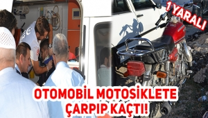 MOTOSİKLETE ÇARPAN OTOMOBİL SÜRÜCÜSÜ ARKASINA BİLE BAKMADAN KAÇTI