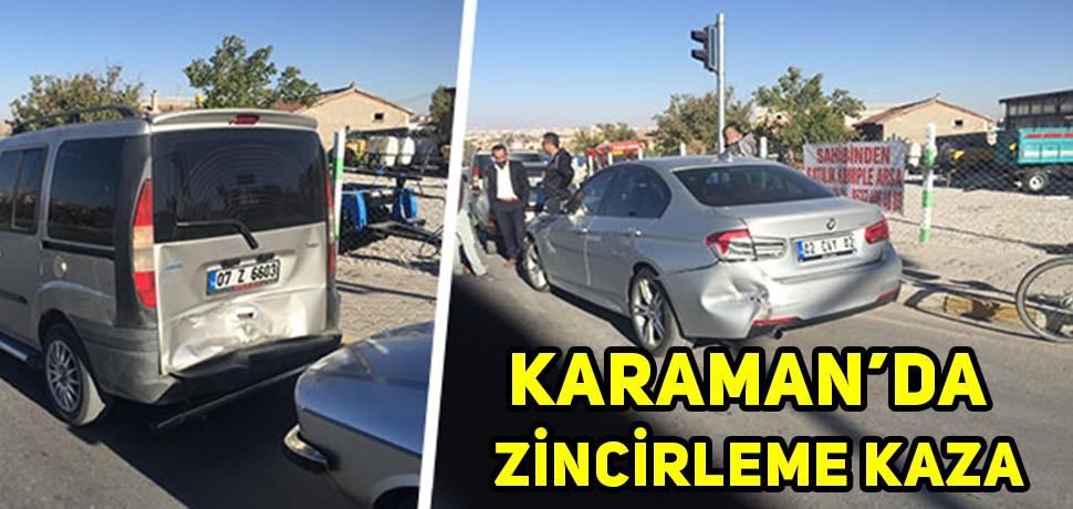 KARAMAN'DA ZİNCİRLEME KAZA