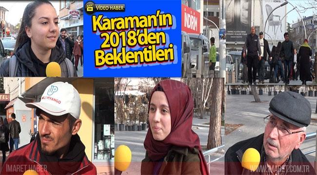 KARAMAN'IN 2018'DEN BEKLENTİLERİ