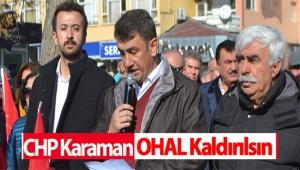 CHP KARAMAN OHAL KALDIRILSIN