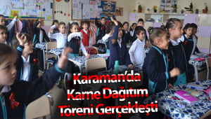 KARAMAN'DA KARNE DAĞITIM TÖRENİ GERÇEKLEŞTİ