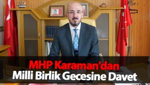 KARAMAN MHP'DEN MİLLİ BİRLİK GECESİNE DAVET