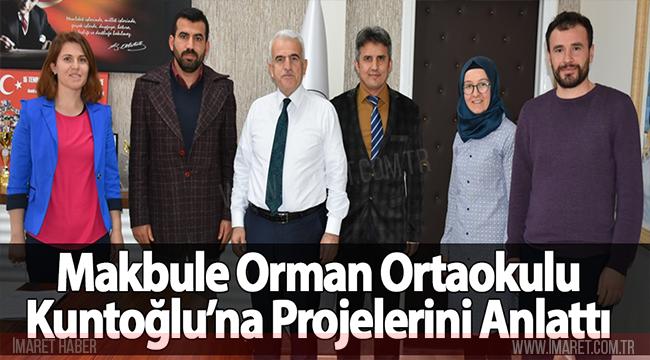MAKBULE ORMAN ORTAOKULU KUNTOĞLU'NA PROJELERİNİ ANLATTI