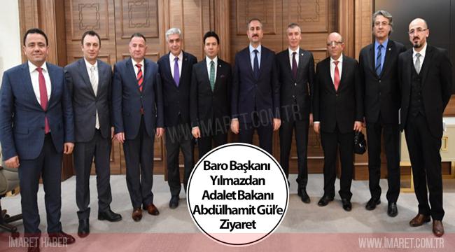 Baro Başkanı Yılmazdan Adalet Bakanı Abdülhamit Gül'e Ziyaret