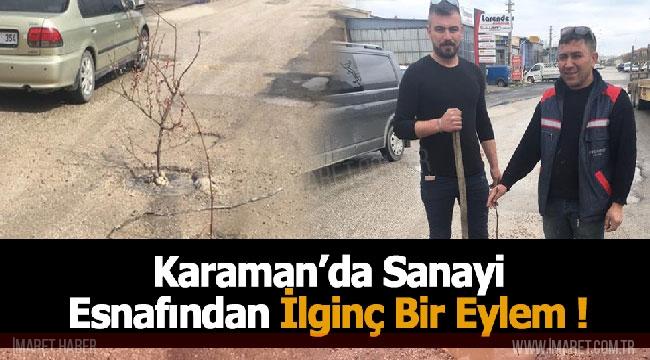 Karaman'da Sanayi Esnafından İlginç Bir Eylem !