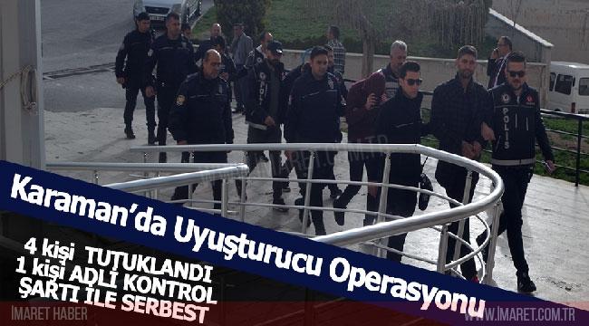 Karaman'da Uyuşturucu Operasyonu : 4 Tutuklama