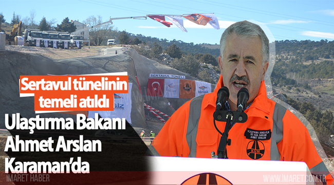 Ulaştırma Bakanı Ahmet Arslan Karaman'da