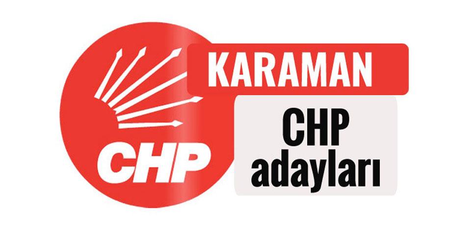 CHP'nin Karaman adayları belli oldu