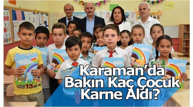 Karaman'da Bakın Kaç Çocuk Karne Aldı?