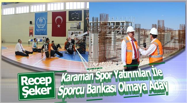 Karaman Spor Yatırımları İle Sporcu Bankası Olmaya Aday