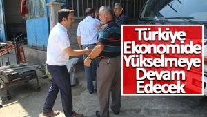 Türkiye Ekonomide Yükselmeye Devam Edecek