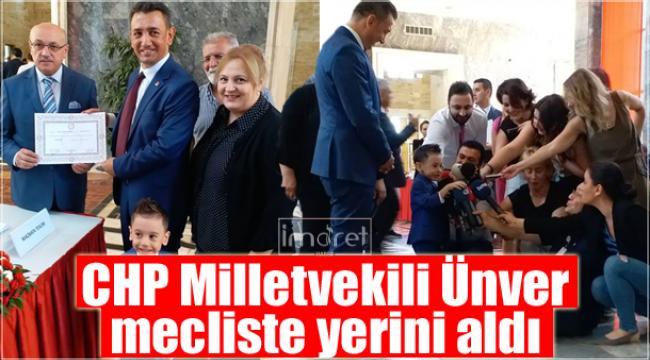 Karaman Cumhuriyet Halk Partisi Milletvekili Ünver Mecliste