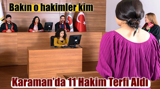 Karaman'da 11 hakim terfi aldı