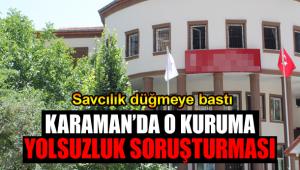 Karaman'da yolsuzluk soruşturması