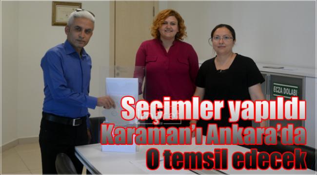 Karaman'ı Ankara'da o temsil edecek
