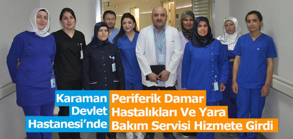 Periferik Damar Hastalıkları Ve Yara Bakım Servisi Hizmete Girdi