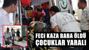 Feci Kaza Baba Öldü Çocuklar Yaralı
