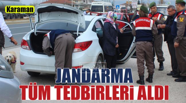 JANDARMA TÜM TEDBİRLERİ ALDI