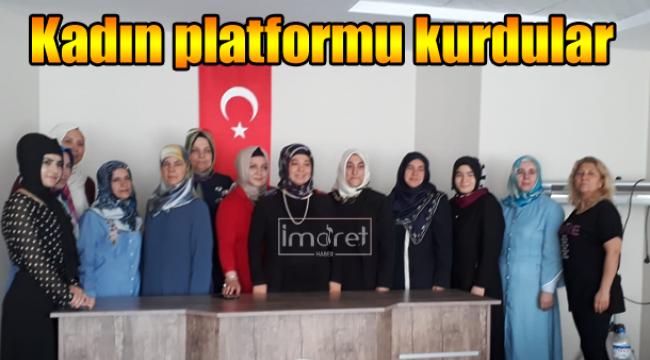 Kadın platformu kurdular
