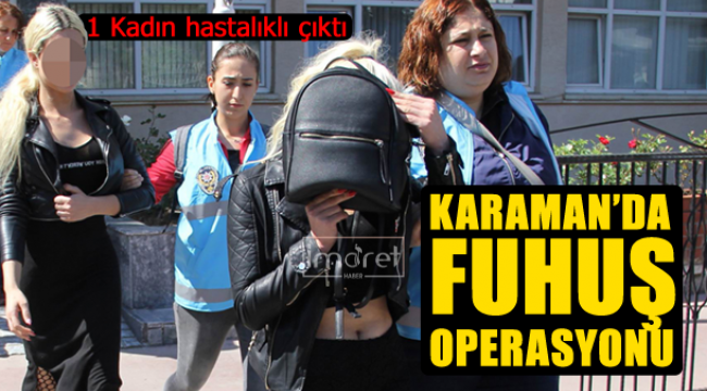 Karaman'da Fuhuş Operasyonu