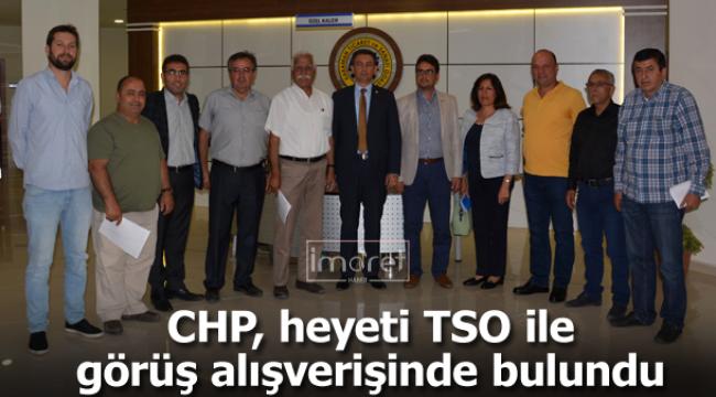 CHP heyeti TSO'da