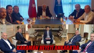 Karaman heyeti Ankara'da