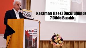 Karaman Lisesi Öncülüğünde, 7 Dilde Basıldı
