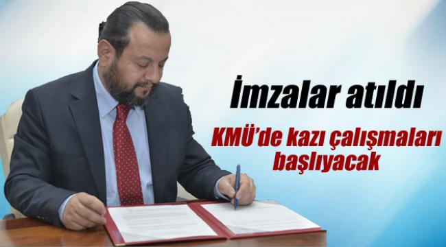 KMÜ'de kazı çalışması başlayacak.