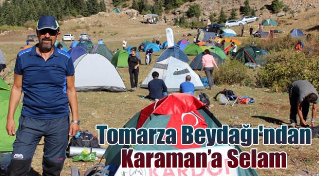 Tomarza Beydağı'ndan Karaman'a Selam