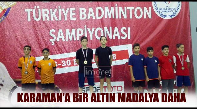 Badminton'da Altın Madalya Karaman'ın