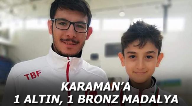 KARAMAN'A 1 ALTIN, 1 BRONZ MADALYA
