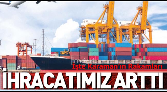 Karaman'ın ihracatı artıı