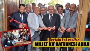 MİLLET KIRAATHANESİ AÇILDI