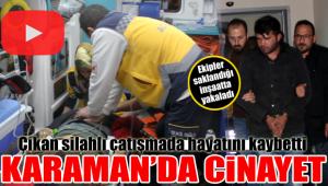 Karaman'da Cinayet!
