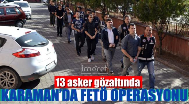 Karaman'da Fetö Operasyonu