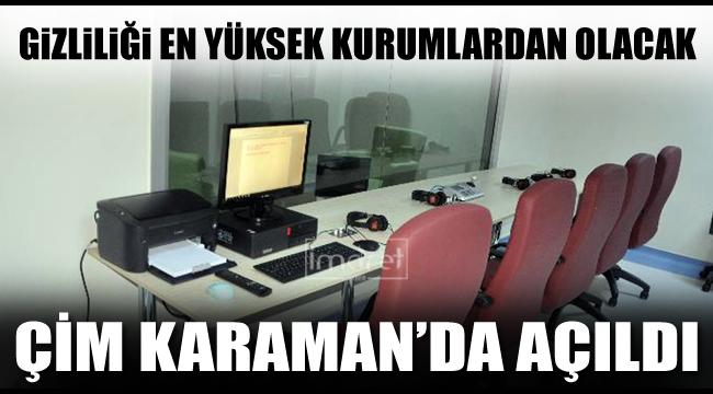Karaman'da gizliliği en yüksek kurumlardan olacak