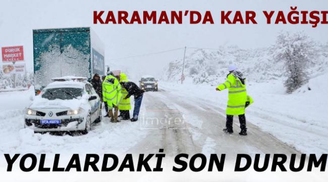 Karaman'da yollardaki durum