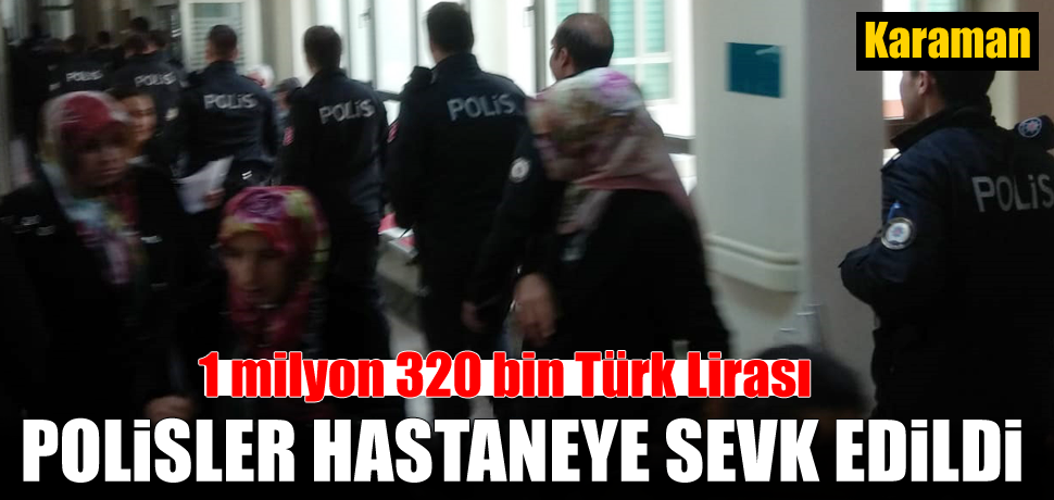 Polis devlet hastanesinde tedbir aldı