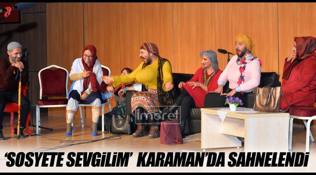 'SOSYETE SEVGİLİM' BÜYÜK İLGİ GÖRDÜ