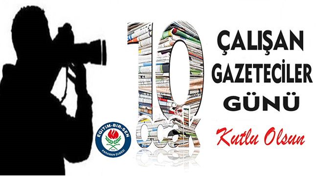 Memur Sen ve Eğitim Bir-Sen'den 10 Ocak Çalışan Gazeteciler Günü Mesajı