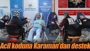 Acil koduna Karaman'dan destek