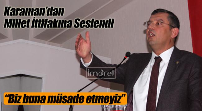 Özgür Özel Karaman'da konuştu